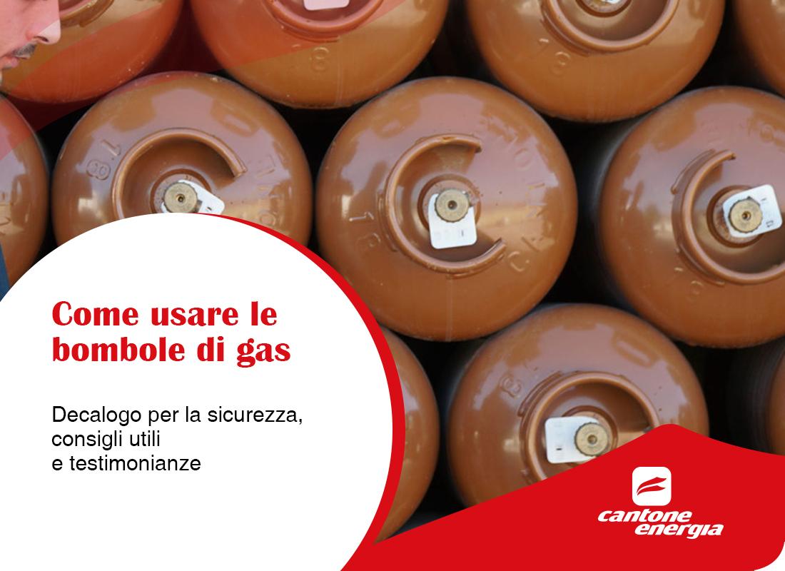 Come usare le bombole di gas in sicurezza: regole e testimonianze