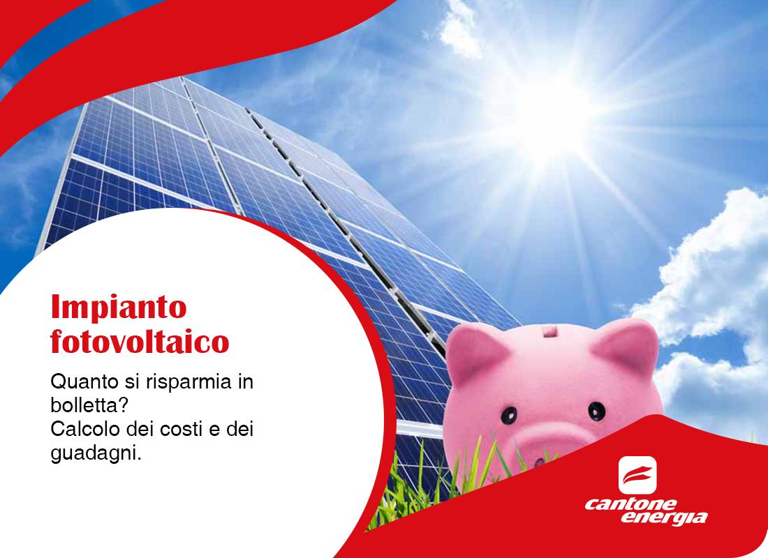 Impianto fotovoltaico: quanto si risparmia in bolletta?