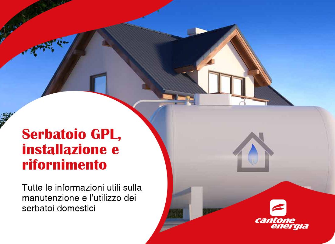 Serbatoio GPL, installazione e rifornimento: tutte le informazioni utili