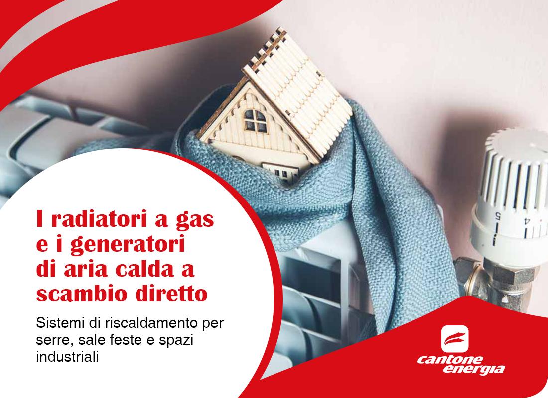 Sistemi di riscaldamento per serre, sale feste e spazi industriali: i radiatori a gas e i generatori di aria calda a scambio diretto