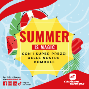 Summer is Magic con i super prezzi delle nostre Bombole!